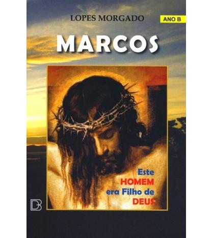 MARCOS – ESTE HOMEM ERA FILHO DEUS