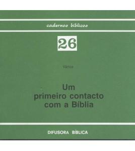 UM PRIMEIRO CONTACTO COM A BÍBLIA