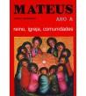 MATEUS – REINO, IGREJA E COMUNIDADES