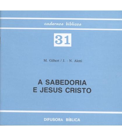 A SABEDORIA E JESUS CRISTO