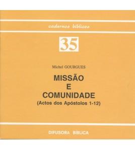 MISSÃO E COMUNIDADE (ACTOS APÓSTOLOS 1-12)