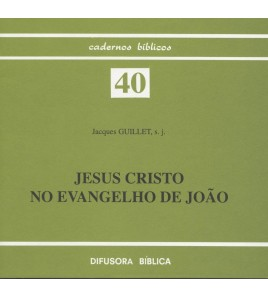 JESUS CRISTO NO EVANGELHO DE JOÃO