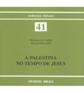 A PALESTINA NO TEMPO DE JESUS