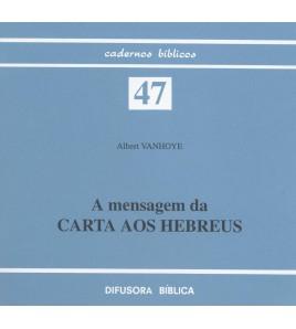 A MENSAGEM DA CARTA AOS HEBREUS