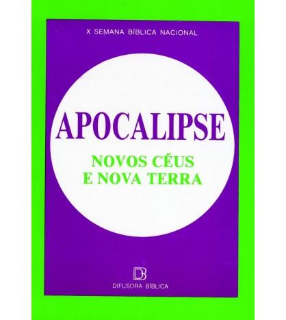 APOCALIPSE – NOVOS CÉUS NOVA TERRA