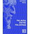 PALAVRA ENTRE PALAVRAS