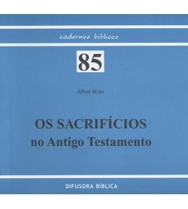 OS SACRIFÍCIOS NO ANTIGO TESTAMENTO