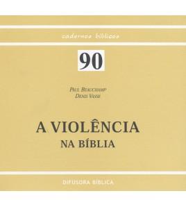 A VIOLÊNCIA NA BÍBLIA