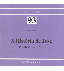 A HISTÓRIA DE JOSÉ