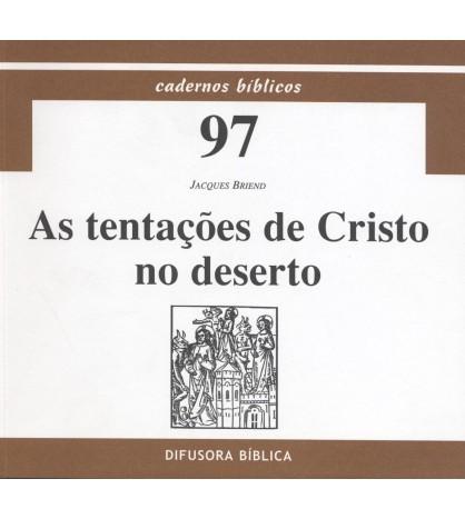 AS TENTAÇÕES DE CRISTO NO DESERTO