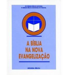 A BÍBLIA NA NOVA EVANGELIZAÇÃO