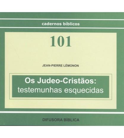 OS JUDEO-CRISTÃOS: TESTEMUNHAS ESQUECIDAS