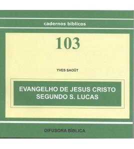 EVANGELHO DE JESUS CRISTO SEGUNDO S. LUCAS