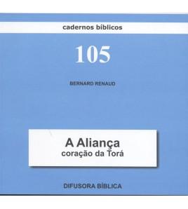 A ALIANÇA, CORAÇAO DA TORÁ