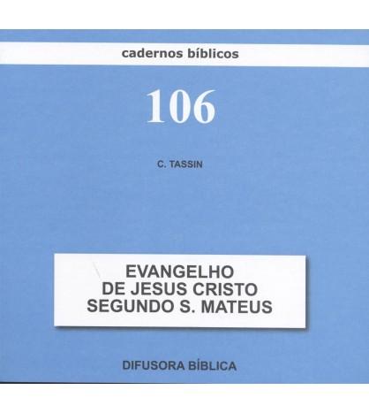 O EVANGELHO DE JESUS CRISTO SEGUNDO S. MATEUS