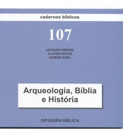 ARQUEOLOGIA, BÍBLIA E HISTÓRIA