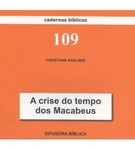 A CRISE DO TEMPO DOS MACABEUS