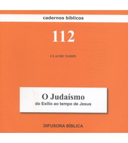 O JUDAÍSMO DESDE O EXÍLIO ATÉ JESUS