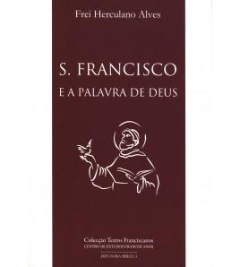 SÃO FRANCISCO E A PALAVRA DE DEUS