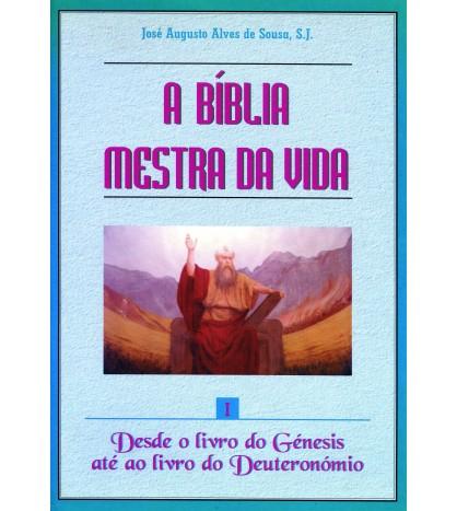 I - A BÍBLIA MESTRA DA VIDA