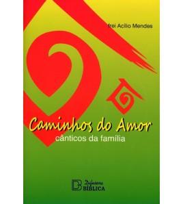 CAMINHOS DO AMOR