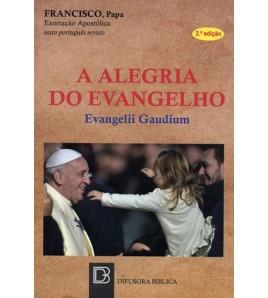 A ALEGRIA DO EVANGELHO