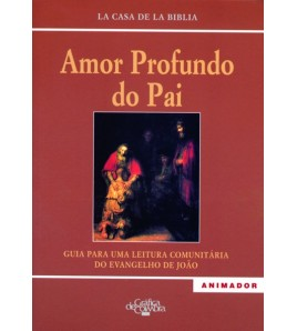 AMOR PROFUNDO DO PAI ANIMADOR
