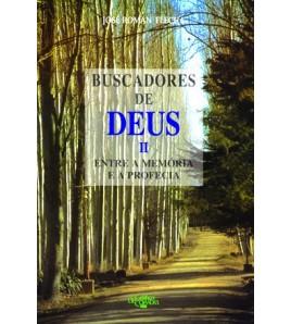 BUSCADORES DE DEUS - II