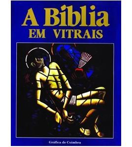 A BÍBLIA EM VITRAIS