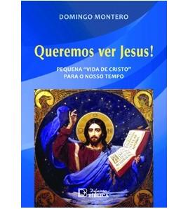 QUEREMOS VER JESUS