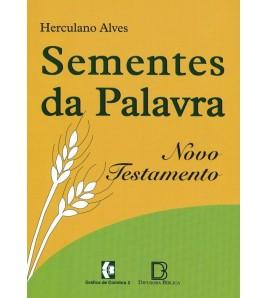 SEMENTES DA  PALAVRA NOVO...