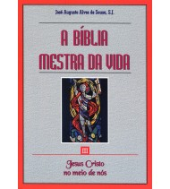 III-A Bíblia Mestra da Vida