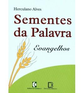 SEMENTES DA PALAVRA EVANGELHOS
