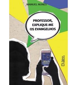 Professor, Explique-me os Evangelhos