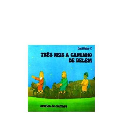 Três Reis a Caminho de Belém