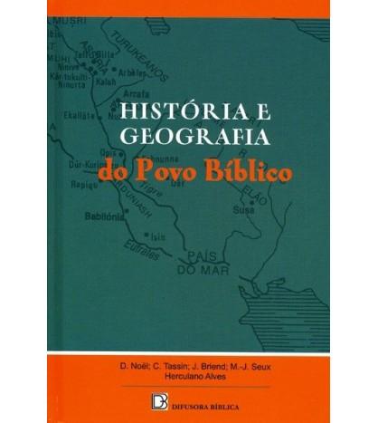 HISTÓRIA E GEOGRAFIA DO POVO BÍBLICO