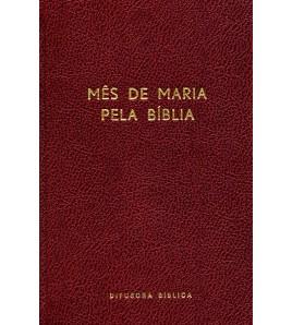 MÊS DE MARIA PELA BÍBLIA - ENCADERNADO