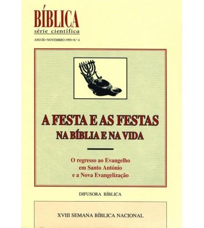 A FESTA E AS FESTAS NA BÍBLIA E NA VIDA