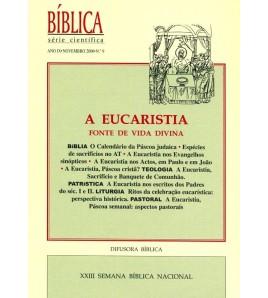 A EUCARISTIA, FONTE DE VIDA...