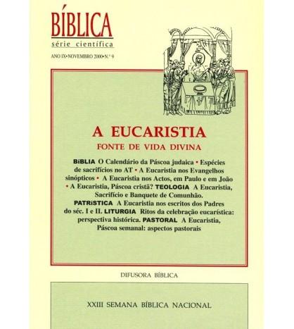 A EUCARISTIA, FONTE DE VIDA DIVINA