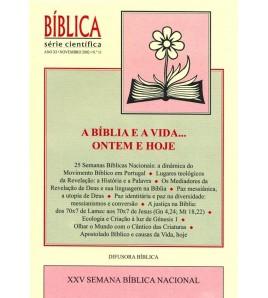 A BÍBLIA E A VIDA… ONTEM E...