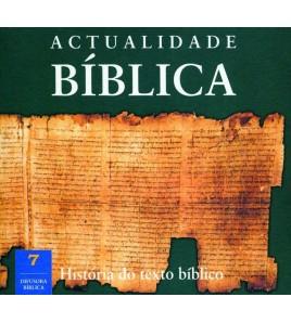 HISTÓRIA DO TEXTO BÍBLICO