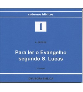 PARA LER O EVANGELHO SEGUNDO S. LUCAS