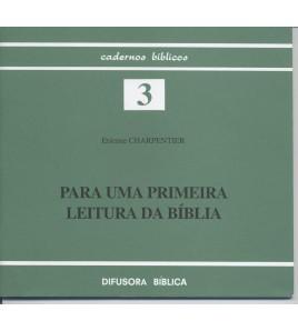 PARA UMA PRIMEIRA LEITURA DA BÍBLIA