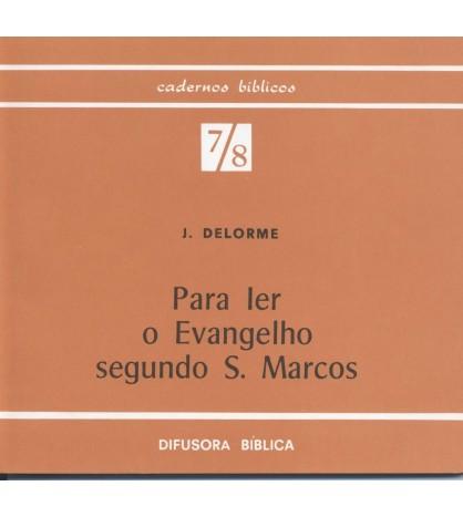 PARA LER O EVANGELHO SEGUNDO S. MARCOS