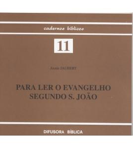 PARA LER O EVANGELHO SEGUNDO S. JOÃO