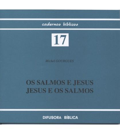 OS SALMOS E JESUS, JESUS E OS SALMOS